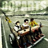 New Album『OOPARTS』