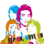 New Single『KEEP ON,MOVE ON』