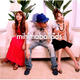 『mihimaballads』