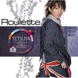 『Roulette』