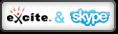 Excite & Skype